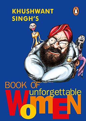9780141000862: Khushwant Singh's Book of Unforgettable Women