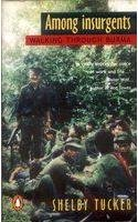 9780141000916: Among Insurgents: Walking through Burma