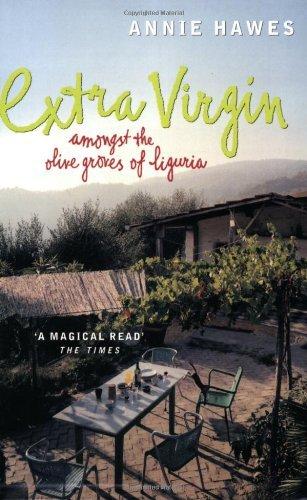 9780141001012: Extra Virgin: Amongst the Olive Groves of Liguria