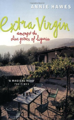 9780141001012: Extra Virgin: Amongst the Olive Groves of Liguria