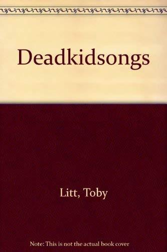 9780141001142: Deadkidsongs