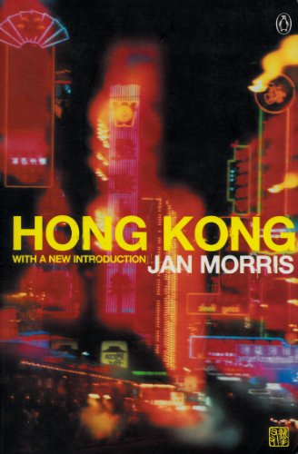 9780141001296: Hong Kong: epilogue To An Empire