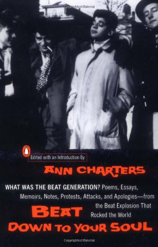 9780141001517: Beat down to Your Soul: What Was the Beat Generation?