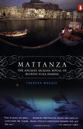 9780141001609: Mattanza: The Ancient Sicilian Ritual of Bluefin Tuna Fishing