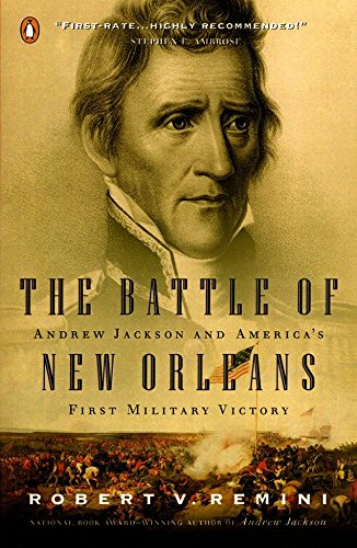 9780141001791: The Battle of New Orleans: Andrew Jackson and America's First Military Victory