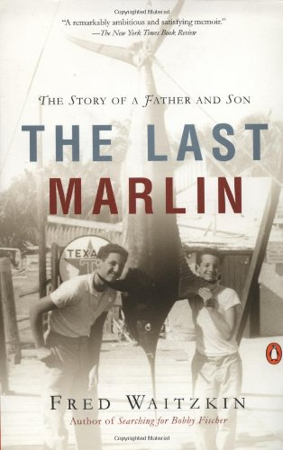 9780141001883: The Last Marlin: The Story of a Father and Son