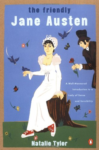 9780141001920: The Friendly Jane Austen: A Well-Mannered Introduction to a Lady of Sense & Sensibility