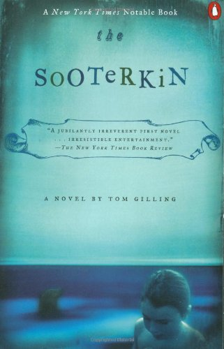 The Sooterkin: Gilling, Tom