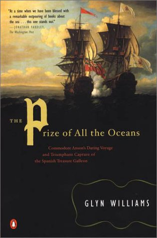 9780141002262: The Prize of All the Oceans: Commodore Anson's Daring Voyage Triumphant Capture Sp Treas