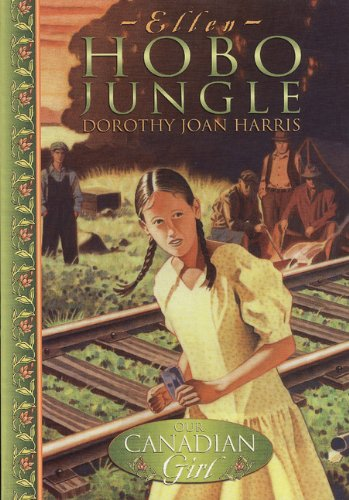 Our Canadian Girl Ellen #1 Hobo Jungle (9780141002705) by Harris, Dorothy Joan