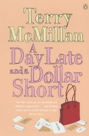 9780141002750: A Day Late and a Dollar Short