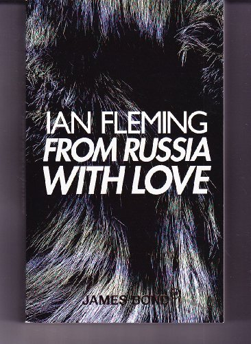 From Russia with Love (James Bond 007): Fleming, Ian