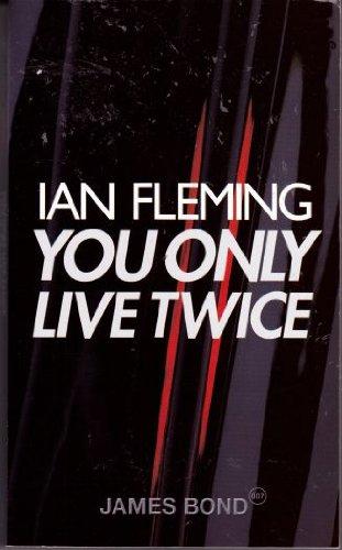 You Only Live Twice (James Bond 007): Fleming, Ian