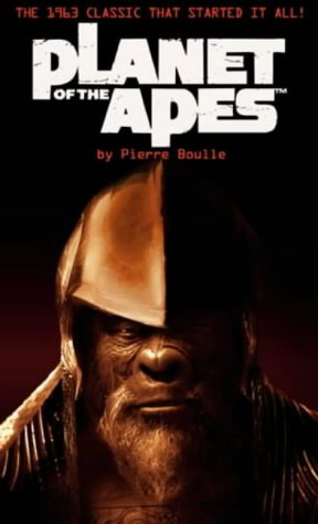 Planet of the Apes: Monkey Planet (Tie: Boulle, Pierre