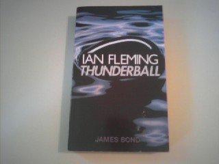 Thunderball (James Bond 007): Fleming, Ian