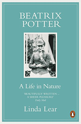 Beatrix Potter: A Life in Nature: The: Lear, Linda