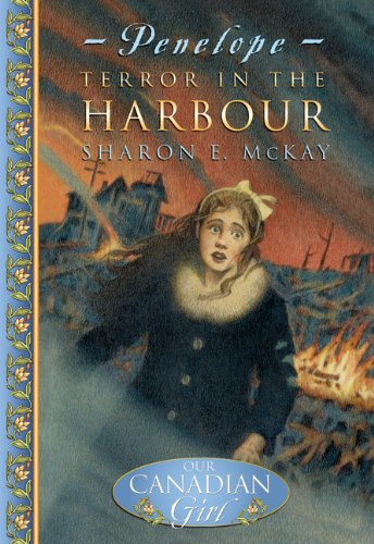 9780141003290: Terror in the Harbour (Our Canadian Girl, Penelope: Book One)