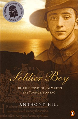 Soldier Boy: the True Story of Jim Martin the Youngest Anzac