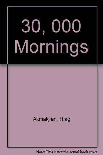 9780141003894: 30, 000 Mornings