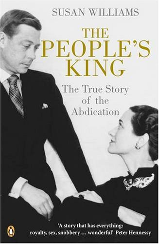 9780141004112: The People's King: The True Story of the Abdication