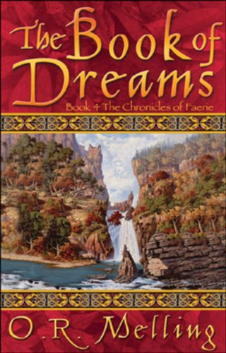 The Book of Dreams (Chronicles of Faerie): O. R. Melling
