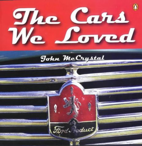9780141004518: The Cars We Loved
