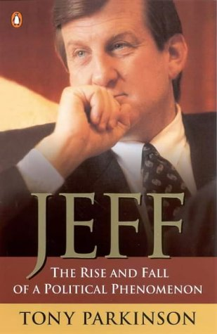 9780141004617: Jeff: The Rise and Fall of a Political Phenomenon