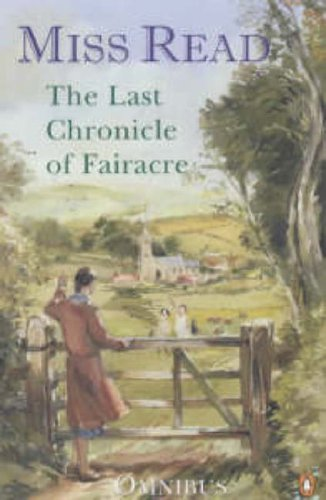 9780141004662: The Last Chronicle of Fairacre: