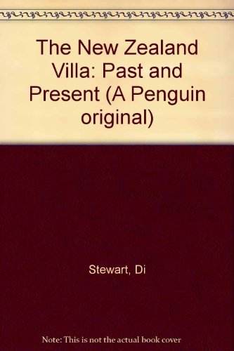 9780141004747: The New Zealand Villa: Past and Present (A Penguin original)