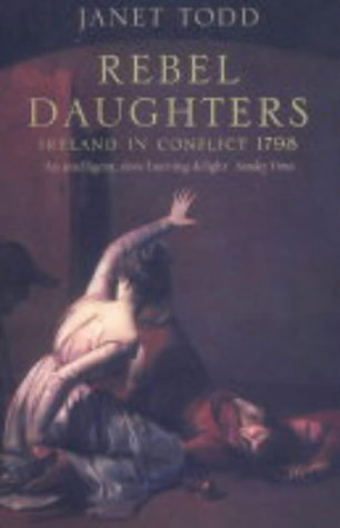Rebel Daughters : Ireland in Conflict 1798