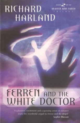 9780141005119: Ferren & The White Doctor (Heaven and Earth Trilogy)