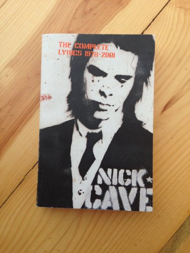 9780141005157: Nick Cave. The complete lyrics 1978-2001