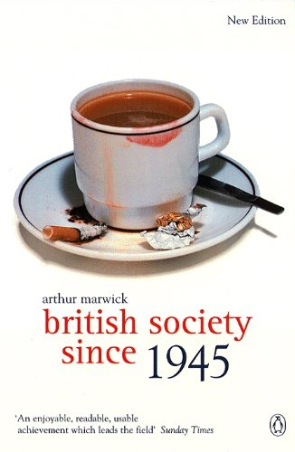 9780141005270: British Society Since 1945: The Penguin Social History of Britain