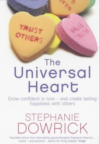 9780141005454: The Universal Heart: Golden Rules for Successful Relationships