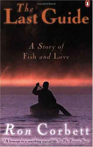 9780141005638: The Last Guide : A Story of Fish and Love