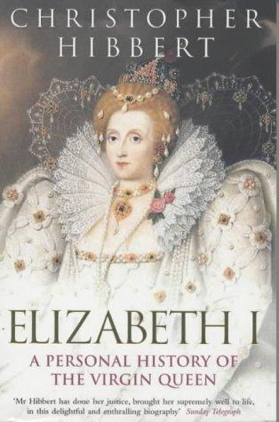 9780141006048: Elizabeth I: A Personal History of the Virgin Queen