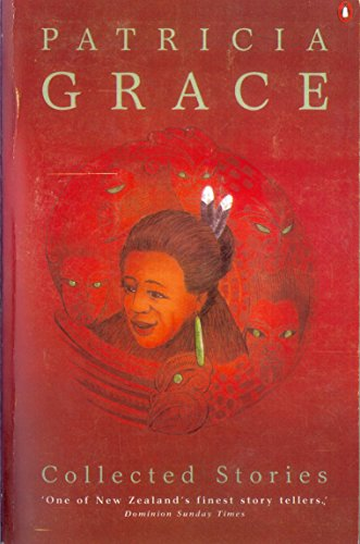 9780141006093: Collected Stories: Patricia Grace