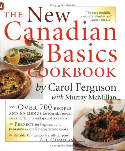 9780141006222: The New Canadian Basics Cookbook