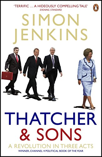 9780141006246: Thatcher and Sons: A Revolution in Three Acts