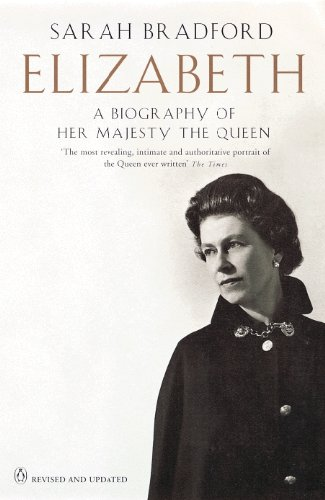 9780141006550: Elizabeth Revised and Updated: A Biography Of Her Majesty The Queen (Penguin Literary Biographies)