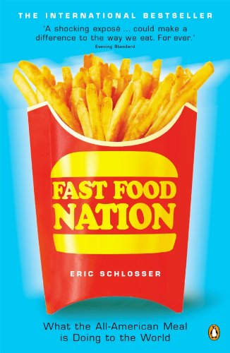 9780141006871: Fast Food Nation: What The All-American Meal is Doing to the World