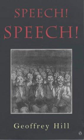 9780141006925: Speech! Speech! (Penguin Poetry)