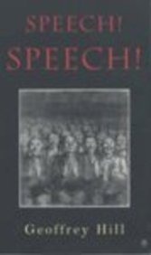 Speech! Speech! (Penguin Poetry) (0141006927) by Hill, Geoffrey
