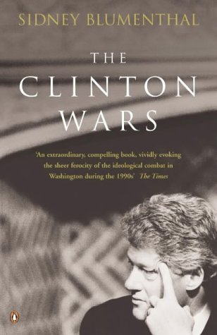 9780141006963: The Clinton Wars: An Insider's Account of the White House Years