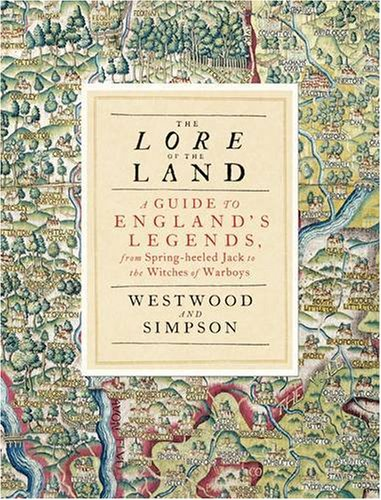 9780141007113: Lore Of The Land: A Guide To Englands Myths And Legends