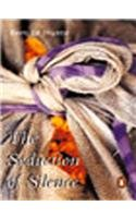9780141007151: The Seduction of Silence