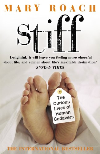 9780141007458: Stiff: The Curious Lives of Human Cadavers