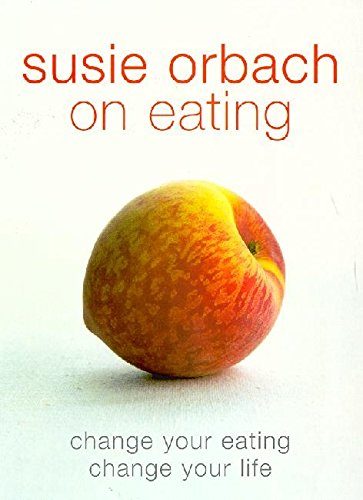 9780141007519: Susie Orbach On Eating