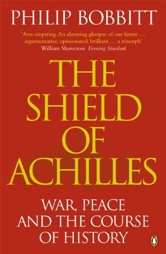 9780141007557: The Shield of Achilles: War, Peace and the Course of History