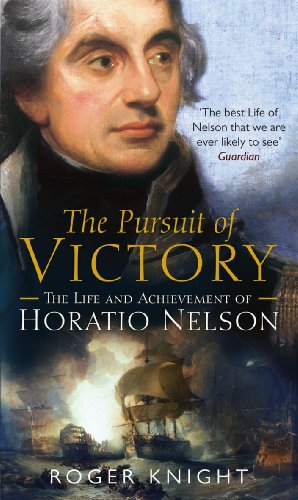 9780141007618: The Pursuit of Victory: The Life and Achievement of Horatio Nelson